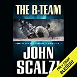 Download The B-Team: The Human Division, Episode 1 in PDF ePUB Free Online