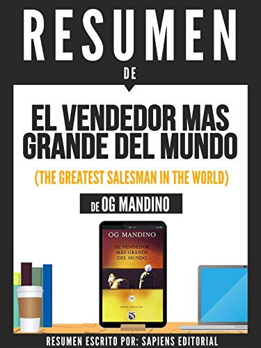 Resumen de'El Vendendor Mas Grande Del Mundo' (The Greatest Salesman In The World) - De Og Mandino (Spanish Edition)