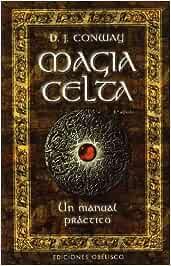 Magia Celta-Un manual práctico (MAGIA Y OCULTISMO): Amazon