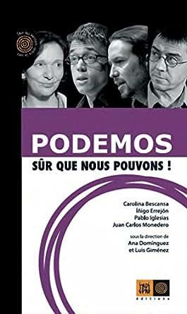Amazon.com: Podemos, sûr que nous pouvons! (Ceux qui ...