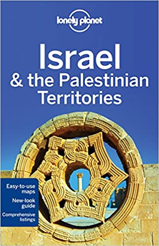 Lonely Planet Israel The Palestinian Territories Country Regional Guides Amazon De Robinson Daniel Crowcroft Orlando Maxwell Virginia Walker Jenny Fremdsprachige Bucher