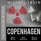 Copenhagen Hörspiel von Michael Frayn Gesprochen von: Alfred Molina, David Krumholtz, Shannon Cochran