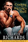 Cracking the Big Lug's Shell (Wolves...