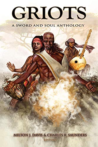 Image of Griots: A Sword and Soul Anthology