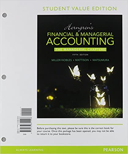 Horngrens financial managerial accounting the managerial horngrens financial managerial accounting the managerial chapters student value edition plus mylab accounting with pearson etext access card package fandeluxe Image collections