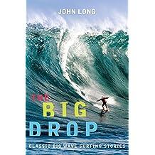 Big Drop: Classic Big Wave Surfing Stories