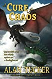 img - for A Cure for Chaos (Mother-Earth Series) (Volume 2) book / textbook / text book