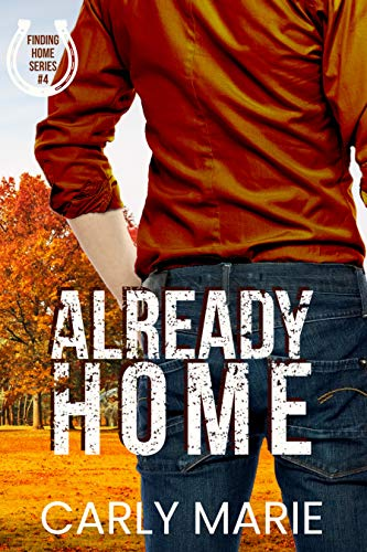 Already Home (Finding Home Book 4)