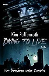 Dying to Live: Vom Überleben unter Zombies