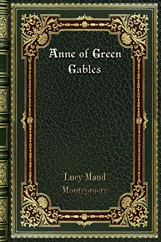 Anne of Green Gables [Montgomery, Lucy Maud] (Tapa Blanda)