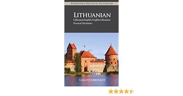 Lithuanian-English//English-Lithuanian Practical Dictionary