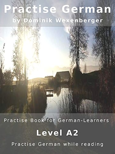Practise German Book For Learners Level A2