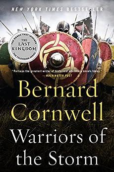 Warriors of the Storm: A Novel (Saxon Tales) by [Cornwell, Bernard]