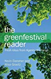 The Green Festival Reader, Kevin Danaher and Alisa Gravitz, 0979482283