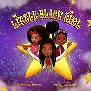 Little Black Girl (Black Kid Magic Book 1)