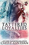 Tattered Loyalties: Volume 1