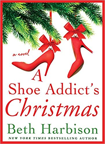 A Shoe Addicts Christmas.A Shoe Addict S Christmas A Novel The Shoe Addict Series