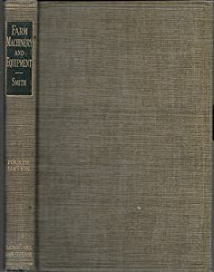 Hardcover Farm Machinery and Equipment, H. Smith, 1948 Book