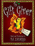 The Gift Giver, P. Navarro, 0615575021