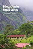 img - for Education in Small States: Policies and Priorities by Michael Crossley (2011-08-16) book / textbook / text book