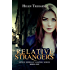 Relative Strangers: A Modern Vampire Story (The Sophie Morgan Vampire Series Book 1)