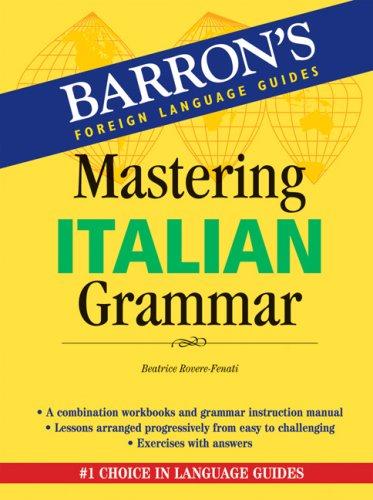 Mastering Italian Grammar (Mastering Grammar Series) ()