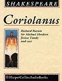 Coriolanus: Performed by Richard Burton, Michael Hordern, Jessica Tandy & Cast