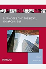 Managers and The Legal Environment (Strayer University) Paperback