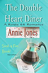 The Double Heart Diner (A Route 66 Romance Book 1)