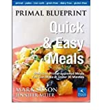 img - for Primal Blueprint Quick & Easy Meals: Delicious, Primal-Approved Meals You Can Make in Under 30 Minutes (Primal Blueprint Series) (Hardback) - Common book / textbook / text book