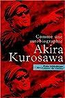 Comme une autobiographie par Kurosawa