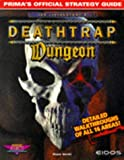 img - for Deathtrap Dungeon (Prima's Secrets of the Games) book / textbook / text book