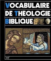 Vocabulaire de théologie biblique par Léon-Dufour