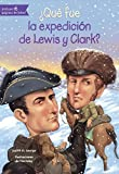 img - for Que Fue La Expedicion De Lewis Y Clark? (What Was The Expedition Of Lewis And Clark?) (Turtleback School & Library Binding Edition) (Spanish Edition) book / textbook / text book