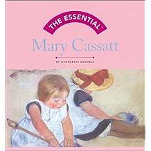 The Essential: Mary Cassatt