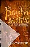 The Prophet Motive, Kenny Barfield, 0892254580