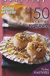150 recettes inratables