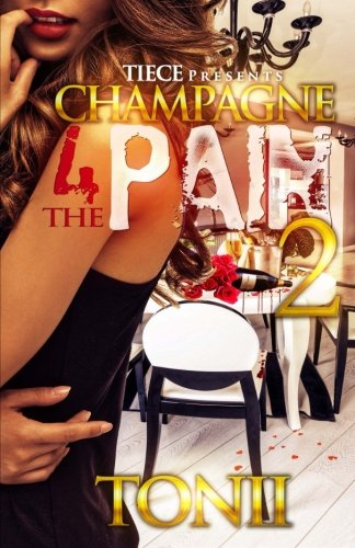 Champagne For The Pain 2 (Volume 2) ebook