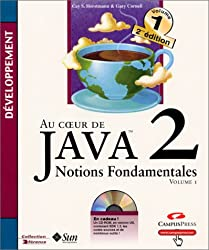 Au coeur de Java 2, tome 1: Notions fondamentales