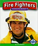 Fire Fighters, Lucia Raatma, 0756500095