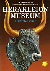 Heraklion Museum: Illustrated Guide
