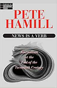 9780345425287 - News Is a Verb by Pete Hamill