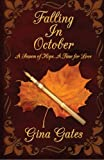 Falling in October: A Season of Hope, A Time for Love