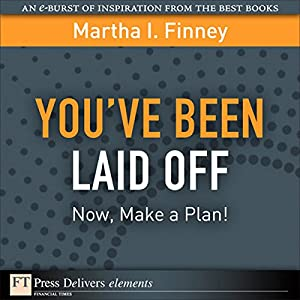 You've Been Laid Off Audiobook