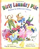 Dirty Laundry Pile, Paul B. Janeczko, 0688162517