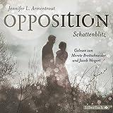 Opposition. Schattenblitz: 6 CDs (Obsidian, Band 5)