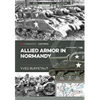 Armor in Normandy: Allied and German Forces, 1944