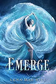 Emerge: A Young Adult Paranormal Romance (Hosting Gods Book 1)