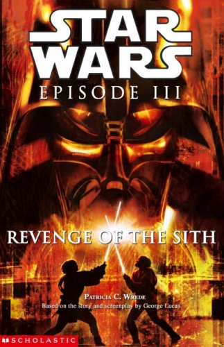 Star Wars, Episode III - Revenge of the Sith (Junior Novelization) - Book  of the Star Wars Legends