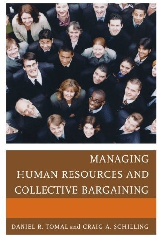 Managing Human Resources and Collective Bargaining (The Concordia University Leadership Series) by Daniel R. Tomal (2013-03-04)